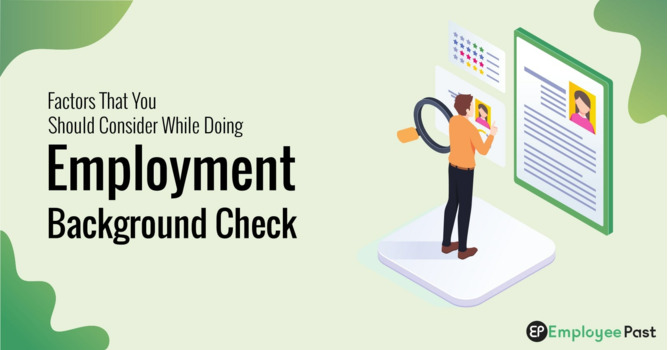 Factors That You Should Consider While Doing Employment Background Check