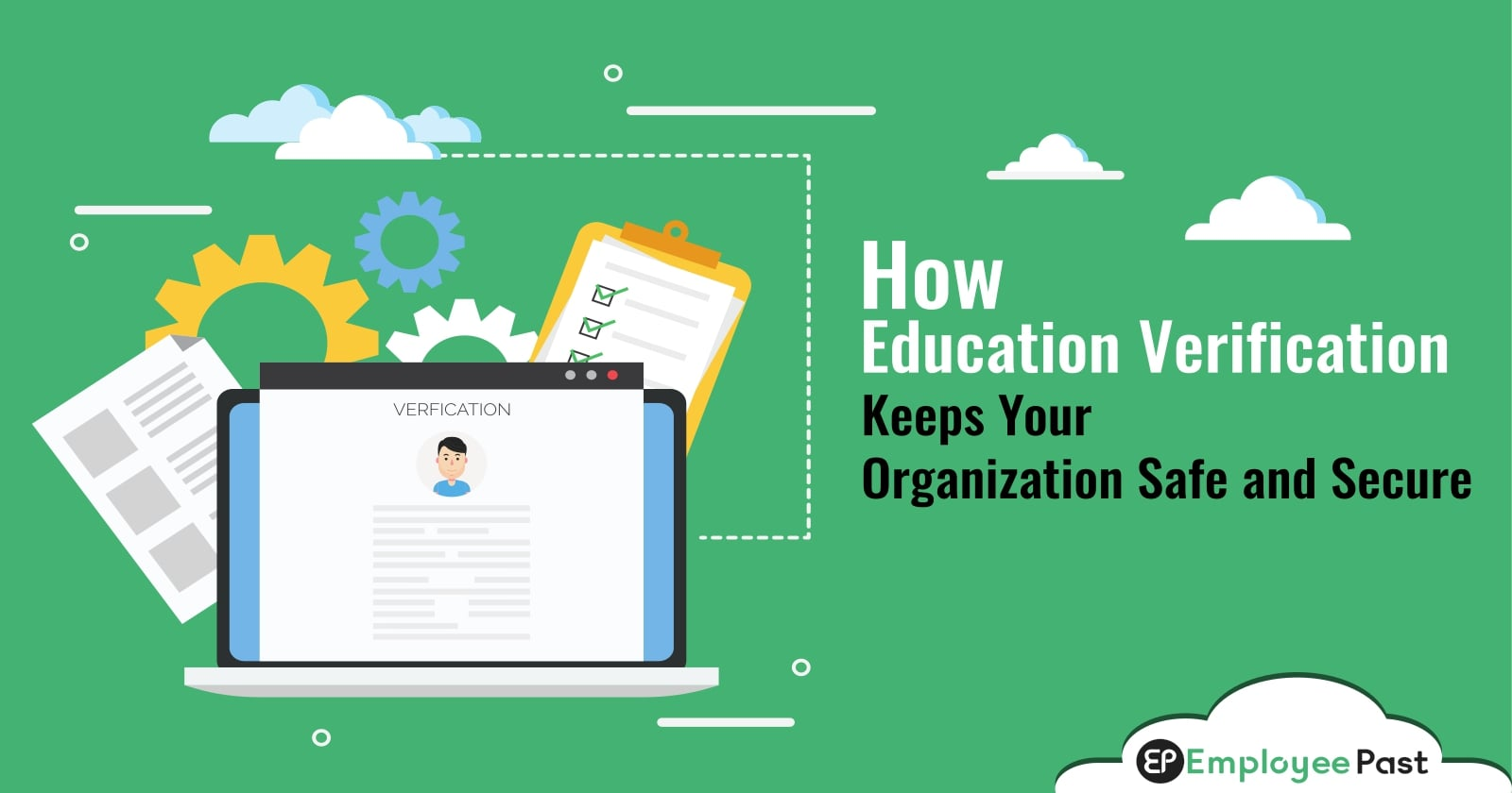 How Education Verification Keeps Your Organization Safe and Secure