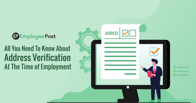 All You Need To Know About Address Verification At The Time of Employment