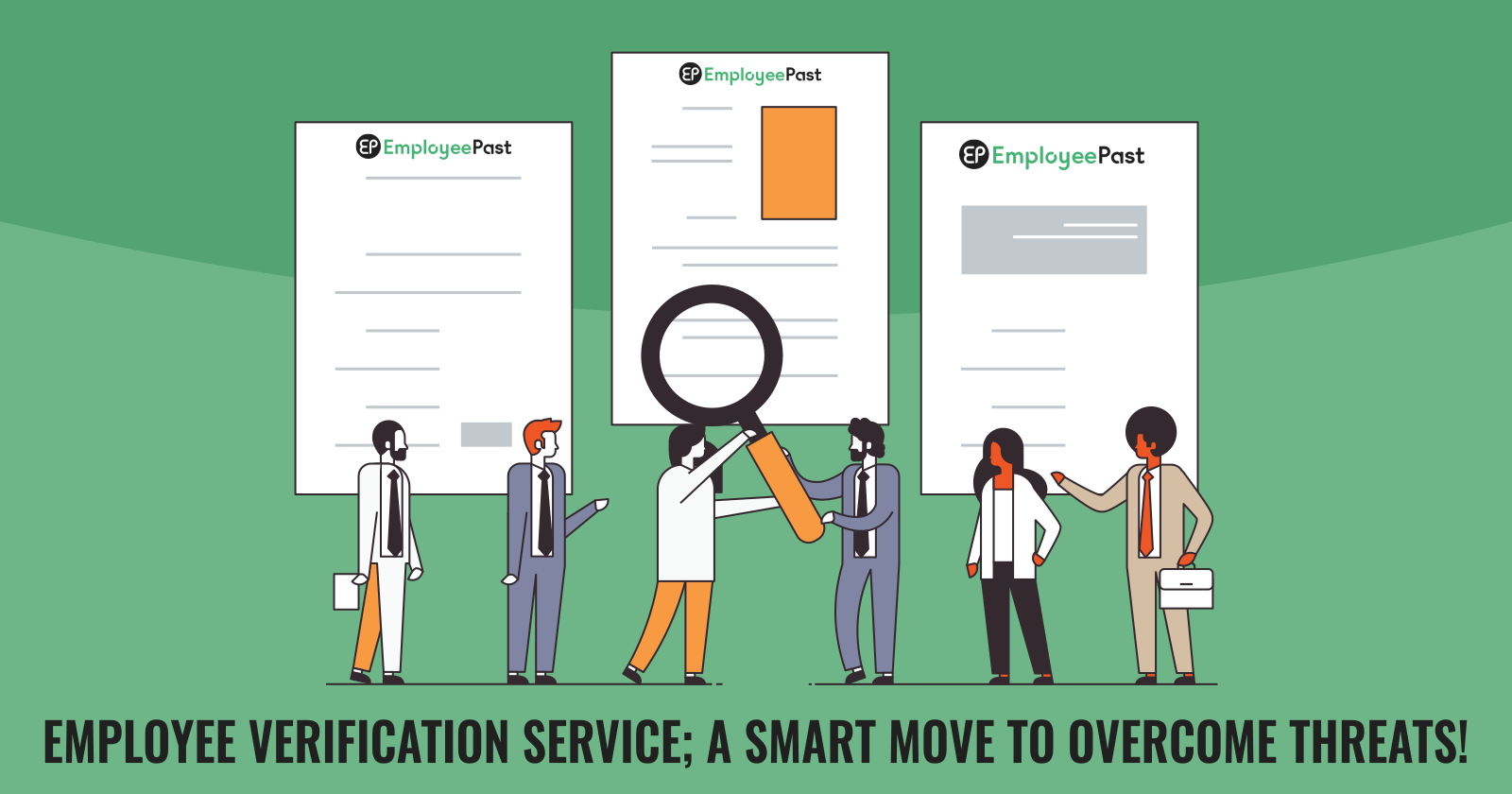 Employee Verification Service; A Smart Move To Overcome Threats!