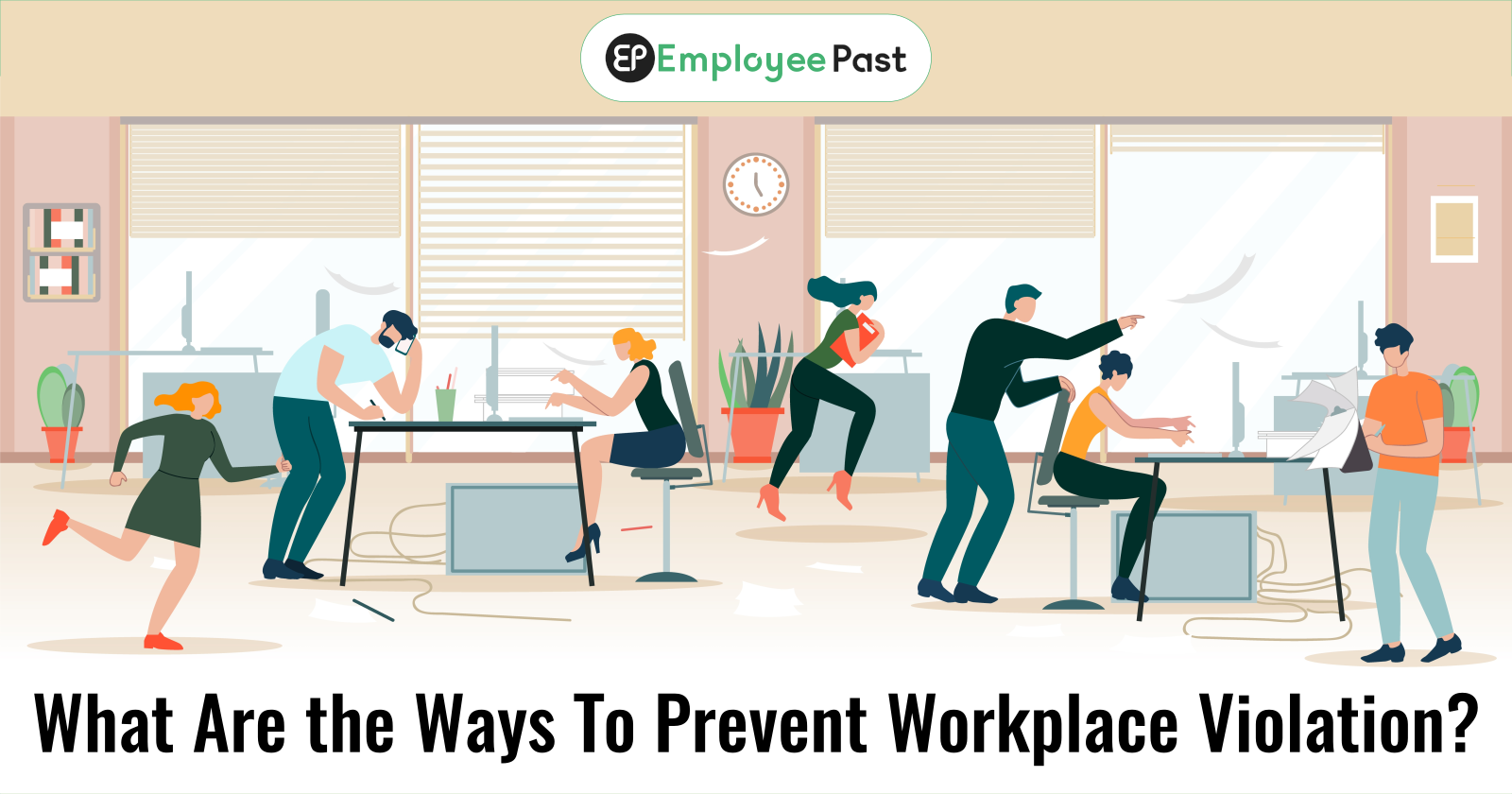What Are the Ways To Prevent Workplace Violation?