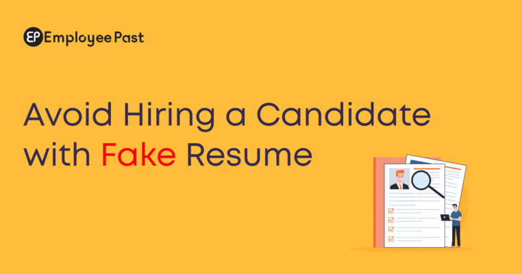 Avoid Hiring A Candidate With Fake Resume