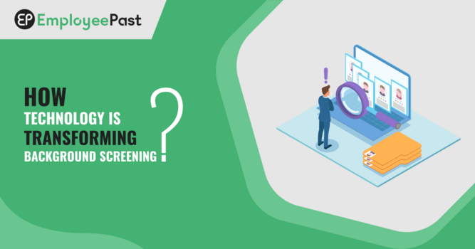 How Technology is Transforming Background Screening?