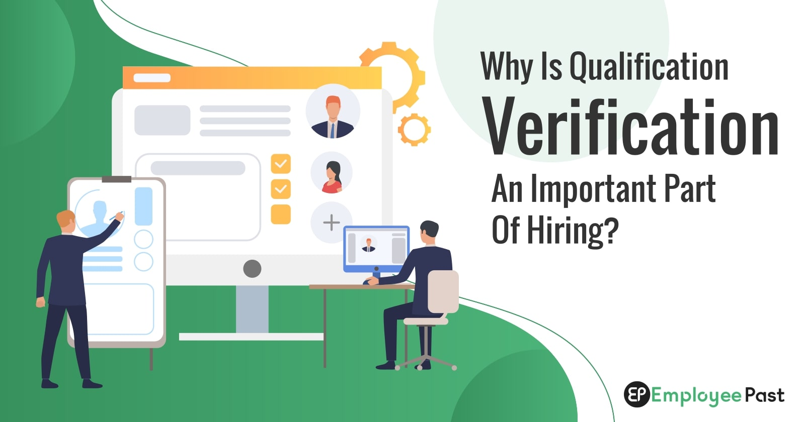 Why is Qualification Verification An Important part of Hiring?